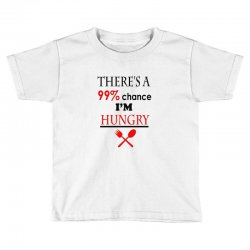 99,9% hungry Toddler T-shirt | Artistshot