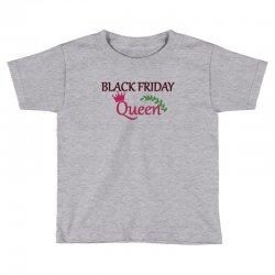 black friday queen Toddler T-shirt | Artistshot
