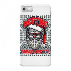 Define naughty christmas edition iPhone 7 Case | Artistshot