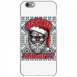 Define naughty christmas edition iPhone 6/6s Case | Artistshot