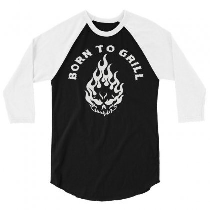 Born To Grill 3/4 Sleeve Shirt Designed By Fanshirt