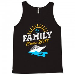 family cruise vacation 2017 Tank Top | Artistshot