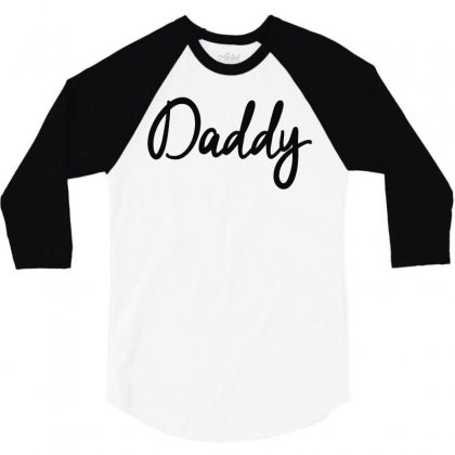 Daddy 3/4 Sleeve Shirt Designed By Mdk Art