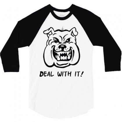 Deal With It Angry Pitbul 3/4 Sleeve Shirt Designed By Mdk Art