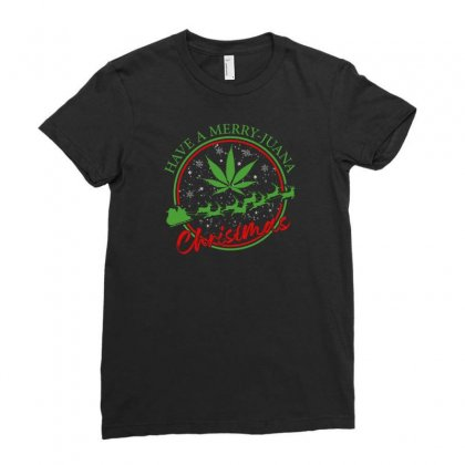 Have A Merry Juana Christmas Ladies Fitted T-shirt Designed By Neset