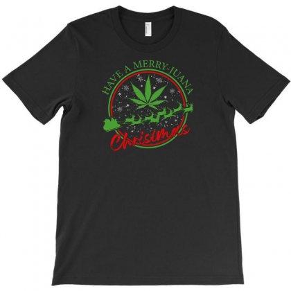 Have A Merry Juana Christmas T-shirt Designed By Neset