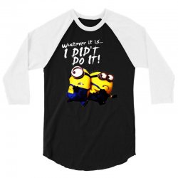 despicable me minions i didn't do it stuart dave 3/4 Sleeve Shirt | Artistshot