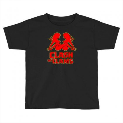 Clash Of Clams Toddler T-shirt Designed By Baron