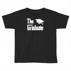 the graduate graduation funny Toddler T-shirt | Artistshot