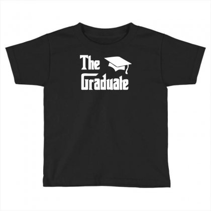 The Graduate Graduation Funny Toddler T-shirt Designed By Candrashop
