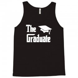 the graduate graduation funny Tank Top | Artistshot