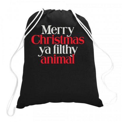 Merry Christmas Ya Filthy Animal Drawstring Bags Designed By Baron