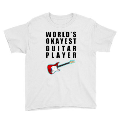 World's Okayest Guitar Player   For Light Youth Tee Designed By Kevin Design