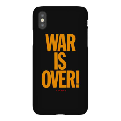 War Is Over   If You Want It   John Lenon Iphonex Case Designed By Kevin Design
