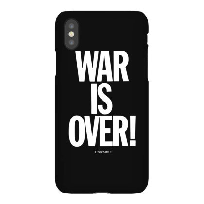 War Is Over   If You Want It   John Lenon   White Style Iphonex Case Designed By Kevin Design
