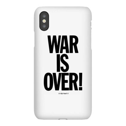 War Is Over   If You Want It   John Lenon   Black Style Iphonex Case Designed By Kevin Design