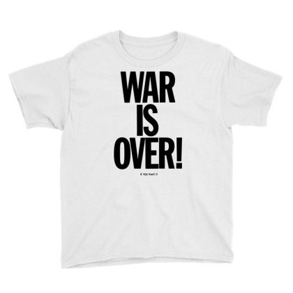 War Is Over   If You Want It   John Lenon   Black Style Youth Tee Designed By Kevin Design