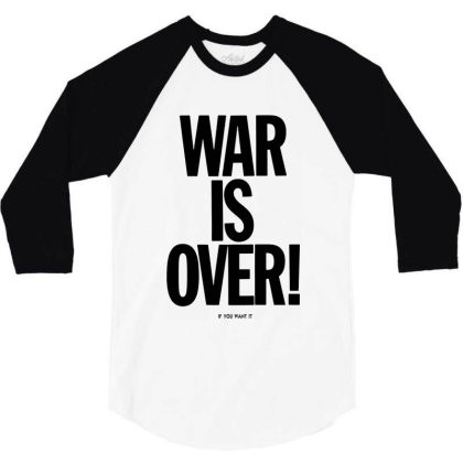 War Is Over   If You Want It   John Lenon   Black Style 3/4 Sleeve Shirt Designed By Kevin Design