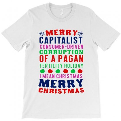 Merry Corruption Of A Pagan Holiday   For Light T-shirt Designed By Kevin Design