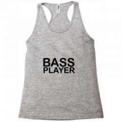 bass player Racerback Tank | Artistshot