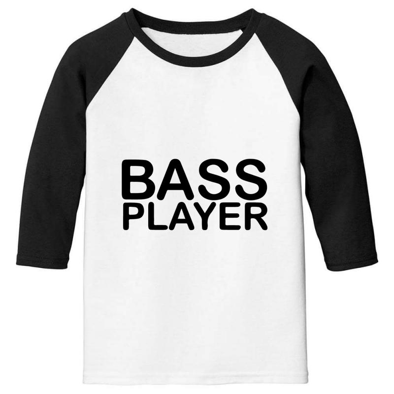 Bass Player Youth 3/4 Sleeve | Artistshot