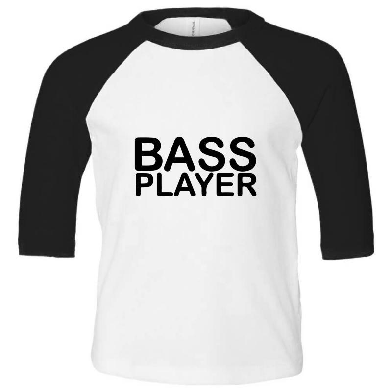 Bass Player Toddler 3/4 Sleeve Tee | Artistshot