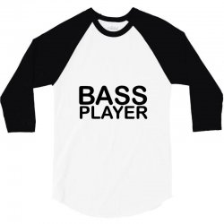 bass player 3/4 Sleeve Shirt | Artistshot