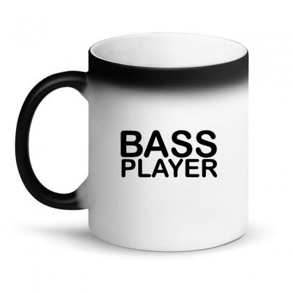 Bass Player Magic Mug Designed By Bud1