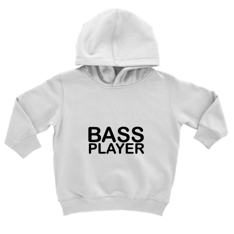 Bass Player Toddler Hoodie | Artistshot