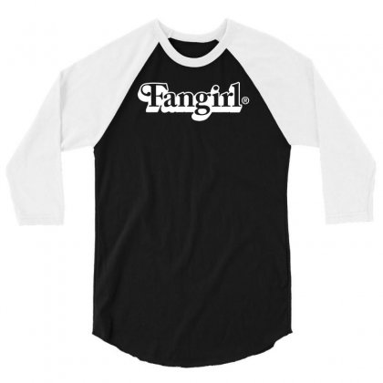 Fangirl 3/4 Sleeve Shirt Designed By Bud1