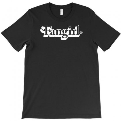 Fangirl T-shirt Designed By Bud1
