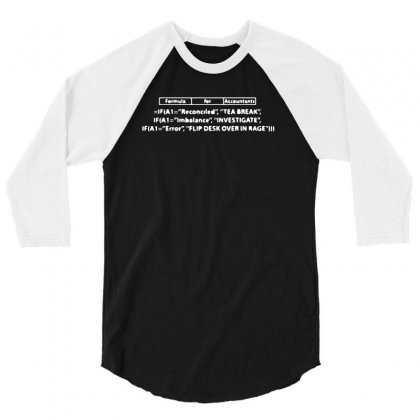 Formula For Accountants 3/4 Sleeve Shirt Designed By Bud1