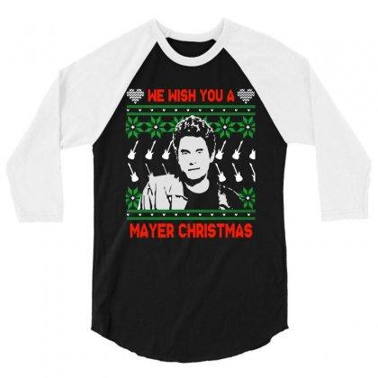 Wish You A Mayer Christmas 3/4 Sleeve Shirt Designed By Paulscott Art