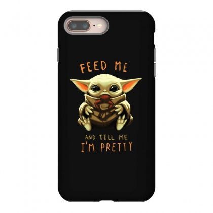 Feed Me And Tell Me I'm Pretty Baby Yoda Iphone 8 Plus Case Designed By Paulscott Art