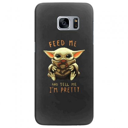 Feed Me And Tell Me I'm Pretty Baby Yoda Samsung Galaxy S7 Edge Case Designed By Paulscott Art