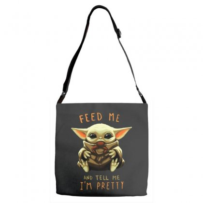 Feed Me And Tell Me I'm Pretty Baby Yoda Adjustable Strap Totes Designed By Paulscott Art
