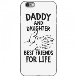 daddy and daughter best friends for life funny iPhone 6/6s Case | Artistshot