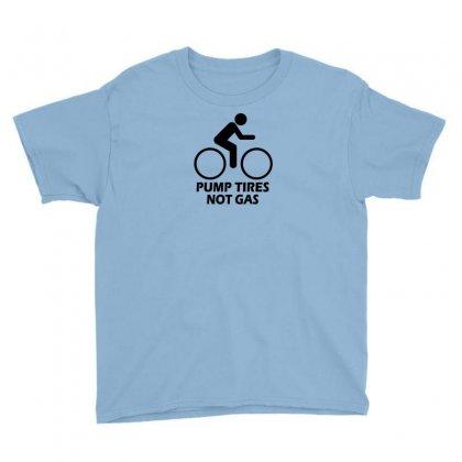 Pump Tires Not Gas Earth Friendly Green Living Cool Nerd Geek Shirt T Youth Tee Designed By Mdk Art