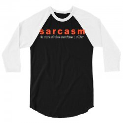 funny t shirt sarcasm is one of the services i offer rude tee offensiv 3/4 Sleeve Shirt | Artistshot