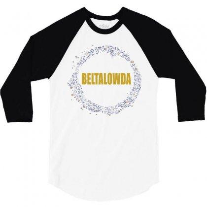 Beltalowda Belt Graphic 3/4 Sleeve Shirt Designed By Jetspeed001