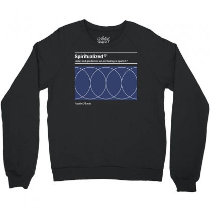Spiritualized, Ladies And Gentlemen We Are Floating In Space Crewneck Sweatshirt Designed By Tshiart