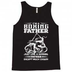 I'm A Boxing Father... Tank Top | Artistshot