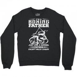 I'm A Boxing Father... Crewneck Sweatshirt | Artistshot