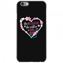 she believed she could so she did for dark iPhone 6/6s Case | Artistshot