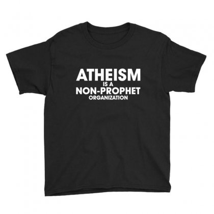 Atheism Prophet Youth Tee Designed By C4hya