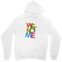 We not me Unisex Hoodie | Artistshot