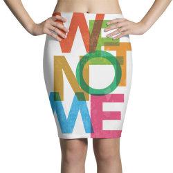 We not me Pencil Skirts | Artistshot
