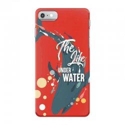 The life under water iPhone 7 Case   Artistshot