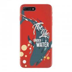 The life under water iPhone 7 Plus Case   Artistshot