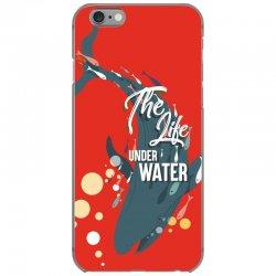 The life under water iPhone 6/6s Case   Artistshot